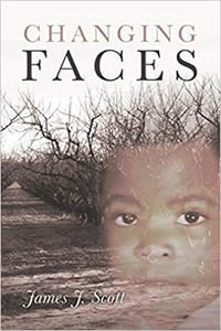 Changing Faces by James J Scott