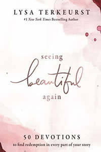 Seeing Beautiful Again by Lysa Terkeurst