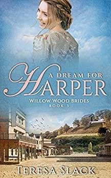 A Dream for Harper by Teresa Slack