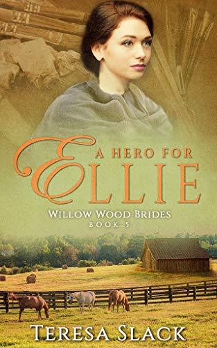 A Hero for Ellie by Teresa Slack