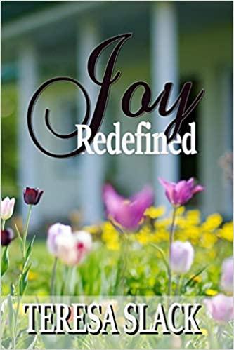 Joy Redefined by Teresa Slack