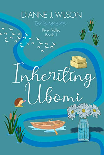 Inheriting Ubomi by Dianne J. Wilson