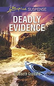 Deadly Evidence